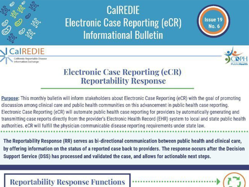 Read up on Reportability Response in CalREDIE's latest Electronic Case Reporting (eCR) Informational Bulletin